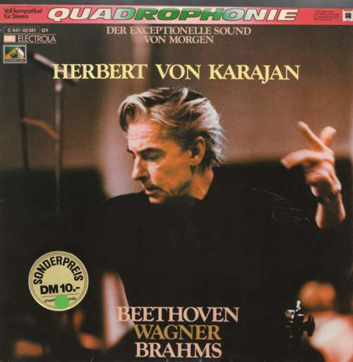 Bild Herbert von Karajan - Dirigiert Beethoven, Wagner Und Brahms (LP, Quad) Schallplatten Ankauf
