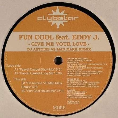Bild Fun Cool Feat. Eddy J.* - Give Me Your Love (12) Schallplatten Ankauf