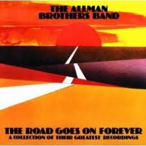 Cover The Allman Brothers Band - The Road Goes On Forever (2xLP, Comp, Gat) Schallplatten Ankauf