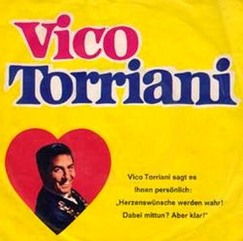 Bild Vico Torriani - Vico Torriani Singt Herzenswünsche (7) Schallplatten Ankauf