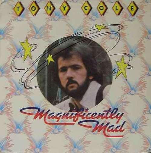 Bild Tony Cole - Magnificently Mad (LP) Schallplatten Ankauf