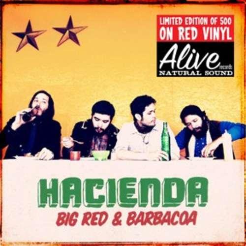 Bild Hacienda (3) - Big Red & Barbacoa (LP, Album, Ltd, Red) Schallplatten Ankauf