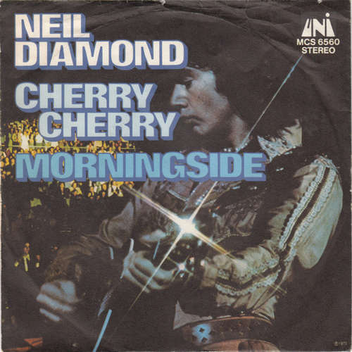 Cover Neil Diamond - Cherry Cherry / Morningside (7, Single) Schallplatten Ankauf