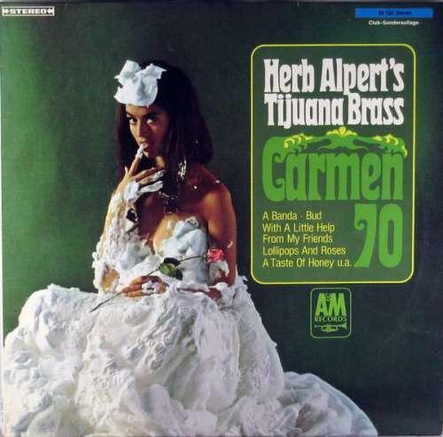 Cover Herb Alpert's Tijuana Brass* - Carmen 70 (LP, Comp) Schallplatten Ankauf