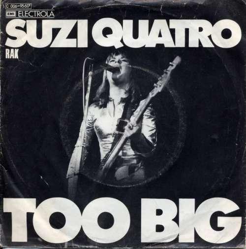 Bild Suzi Quatro - Too Big (7, Single) Schallplatten Ankauf