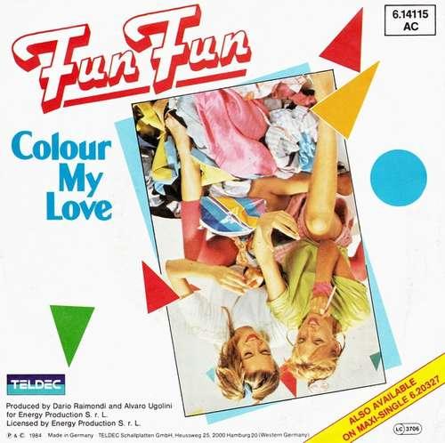 Bild Fun Fun - Colour My Love (7, Single) Schallplatten Ankauf