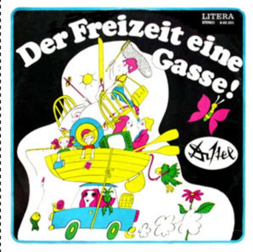 Bild Distel* - Der Freizeit Eine Gasse! (LP, Album) Schallplatten Ankauf