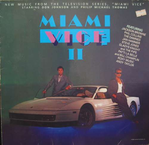Cover Various - Miami Vice II (New Music From The Television Series, Miami Vice Starring Don Johnson And Philip Michael Thomas) (LP, Album, Comp) Schallplatten Ankauf