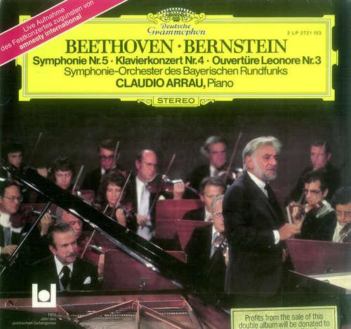 Bild Beethoven* · Bernstein* / Symphonie-Orchester des Bayerischen Rundfunks / Claudio Arrau - Symphonie Nr. 5 · Klavierkonzert Nr. 4 · Ouvertüre Leonore Nr. 3 (2xLP, Album) Schallplatten Ankauf