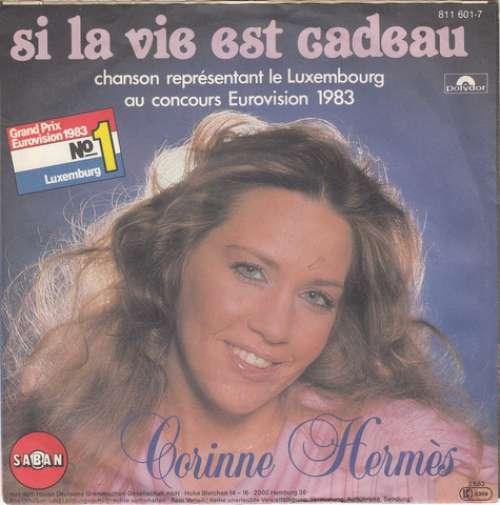 Bild Corinne Hermès - Si La Vie Est Cadeau (7, Single) Schallplatten Ankauf