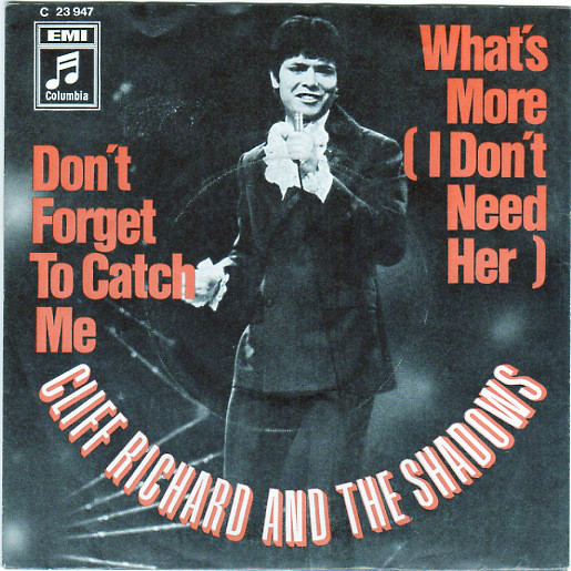 Bild Cliff Richard And The Shadows* - Don't Forget To Catch Me / What's More (I Don't Need Her) (7, Single, Ad1) Schallplatten Ankauf