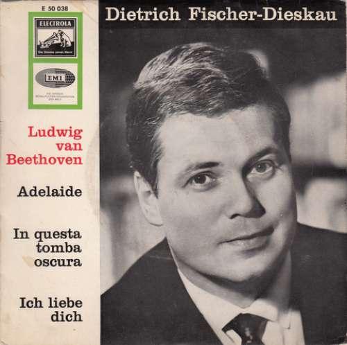 Cover zu Dietrich Fischer-Dieskau / Hertha Klust - Ludwig van Beethoven - Adelaide Op. 46 / In Questa Tomba Oscura / Ich Liebe Dich (7) Schallplatten Ankauf
