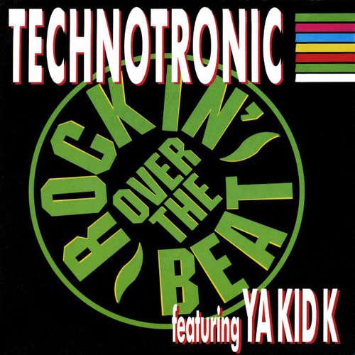 Bild Technotronic Featuring Ya Kid K - Rockin' Over The Beat (7, Single) Schallplatten Ankauf