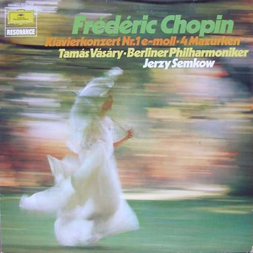 Bild Frédéric Chopin, Tamás Vásáry • Berliner Philharmoniker, Jerzy Semkow - Klavierkonzert Nr.1 E-moll • 4 Mazurken (LP, RE) Schallplatten Ankauf