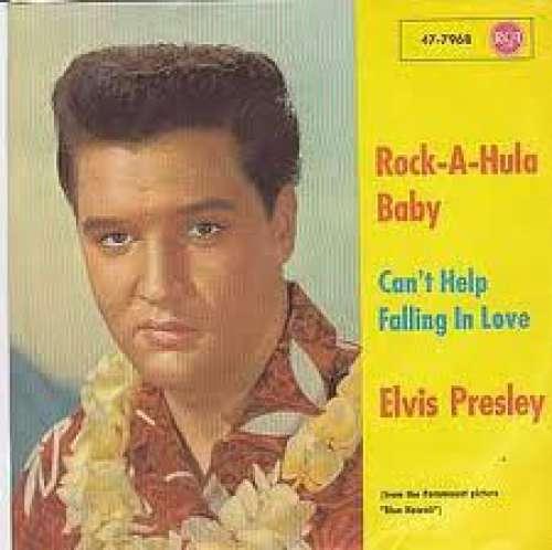 Bild Elvis Presley - Rock-A-Hula Baby (''Twist Special'') / Can`t Help Falling In Love (7, Single) Schallplatten Ankauf