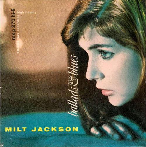 Cover Milt Jackson - Ballads & Blues (7, EP, bl) Schallplatten Ankauf
