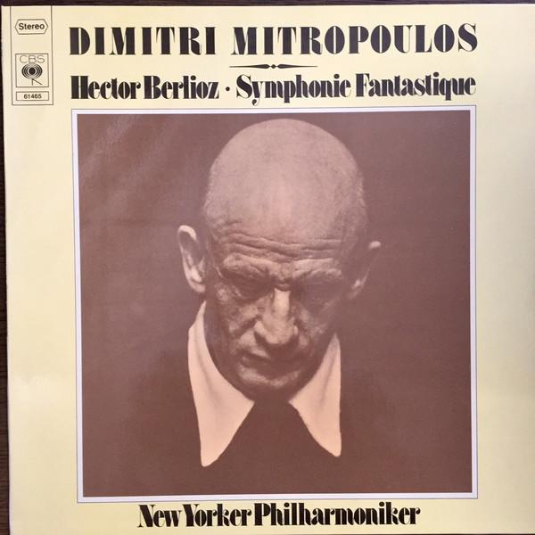 Bild Hector Berlioz - Dimitri Mitropoulos - New Yorker Philharmoniker* - Symphonie Fantastique (LP, Album) Schallplatten Ankauf