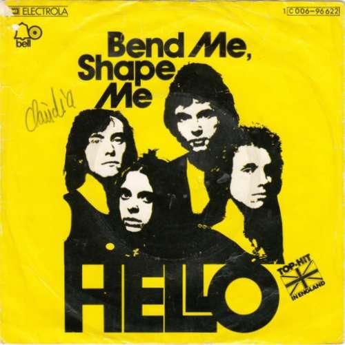 Bild Hello - Bend Me, Shape Me (7, Single) Schallplatten Ankauf