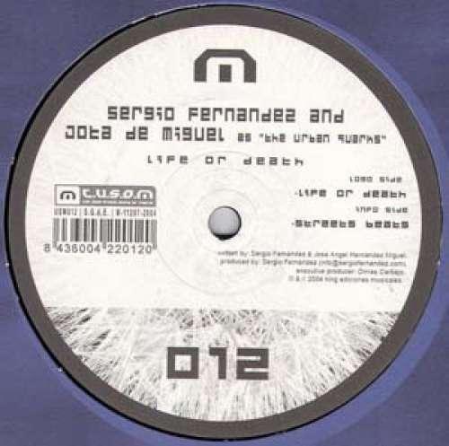 Cover The Urban Quarks as Sergio Fernández & Jota de Miguel - Life Or Death (12) Schallplatten Ankauf