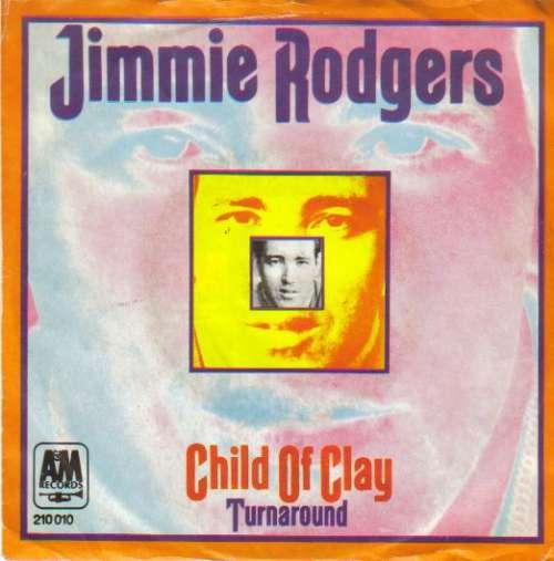 Bild Jimmie Rodgers (2) - Child Of Clay / Turnaround (7) Schallplatten Ankauf
