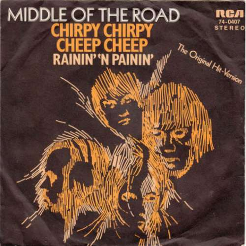Cover Middle Of The Road - Chirpy Chirpy Cheep Cheep (7, Single) Schallplatten Ankauf