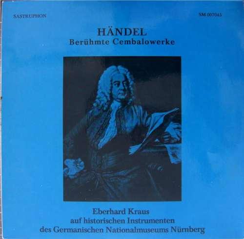 Cover zu Händel*, Eberhard Kraus - Berühmte Cembalowerke (LP) Schallplatten Ankauf