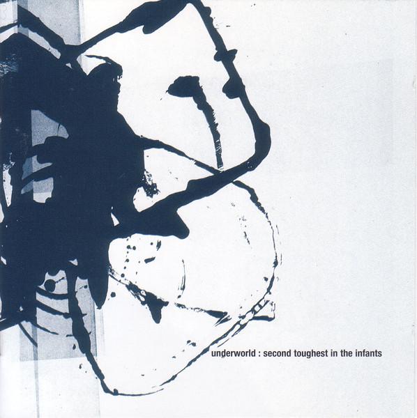 Cover zu Underworld - Second Toughest In The Infants (CD, Album, RE) Schallplatten Ankauf