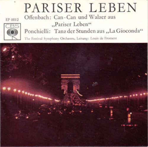 Bild The Festival Symphony Orchestra* - Louis De Froment - Pariser Leben - Beliebte Ballett-Szenen (7, EP) Schallplatten Ankauf