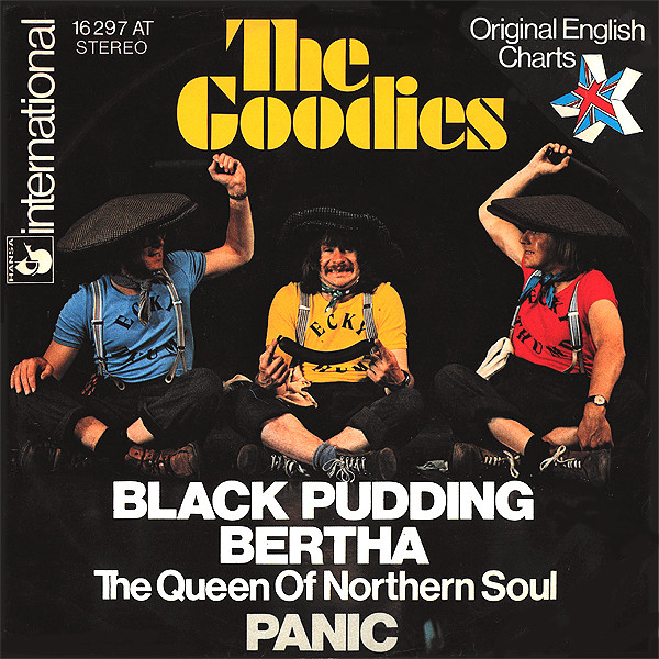 Cover The Goodies - Black Pudding Bertha (The Queen Of Northern Soul) / Panic (7) Schallplatten Ankauf