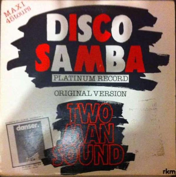 Cover Two Man Sound - Disco Samba (Original Version) (12, Maxi) Schallplatten Ankauf