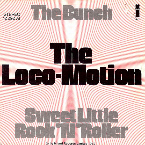 Cover The Bunch (3) - The Loco-Motion / Sweet Little Rock'N'Roller (7, Single) Schallplatten Ankauf
