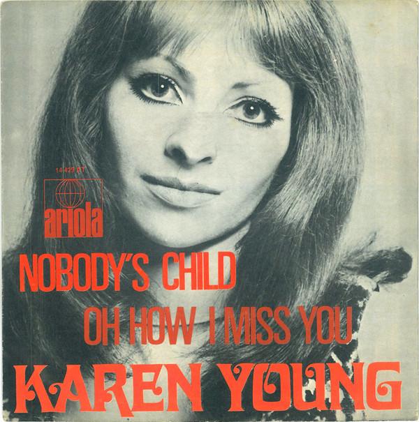 Bild Karen Young (2) - Nobody's Child / Oh How I Miss You (7) Schallplatten Ankauf