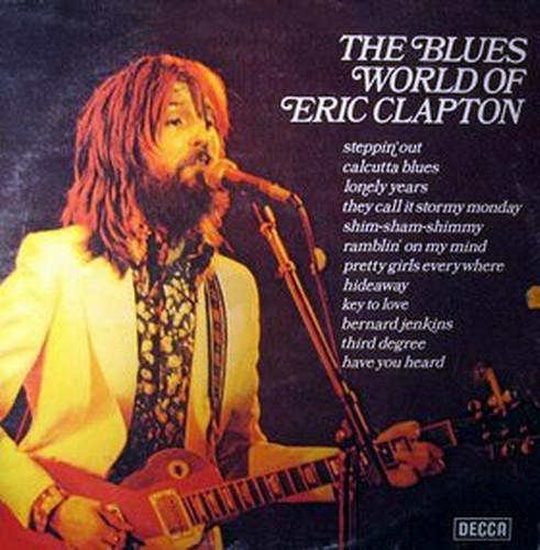 Bild Various - The Blues World Of Eric Clapton (LP, Comp) Schallplatten Ankauf