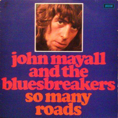 Bild John Mayall And The Bluesbreakers* - So Many Roads (LP, Comp, Ele) Schallplatten Ankauf