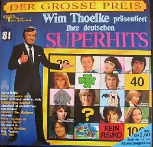 Bild Various - Der Grosse Preis (Wim Thoelke Präsentiert Ihre Deutschen Superhits Neu '81) (LP, Comp) Schallplatten Ankauf