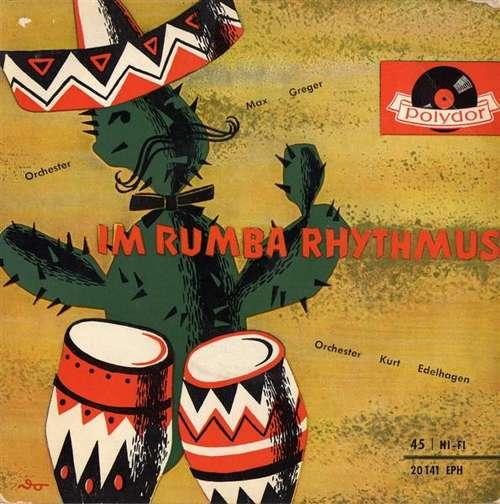 Bild Orchester Max Greger* / Orchester Kurt Edelhagen - Im Rumba Rhythmus (7, EP, Mono) Schallplatten Ankauf