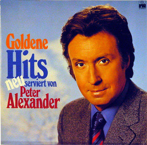 Cover zu Peter Alexander - Goldene Hits Neu Serviert Von Peter Alexander (LP) Schallplatten Ankauf