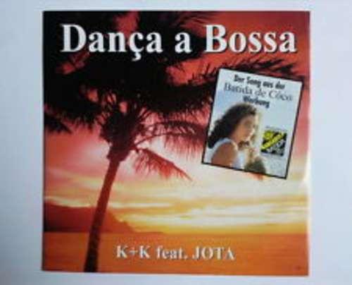 Cover K+K Feat. Jota (2) - Danca A Bossa (12, Maxi) Schallplatten Ankauf