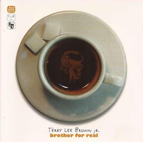 Bild Terry Lee Brown Jr. - Brother For Real (CD, Album) Schallplatten Ankauf