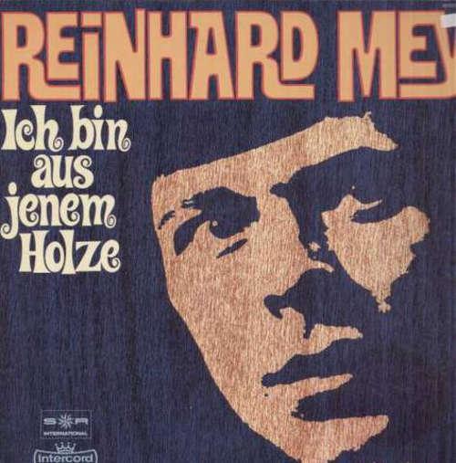 Cover zu Reinhard Mey - Ich Bin Aus Jenem Holze (LP, Album, RE) Schallplatten Ankauf