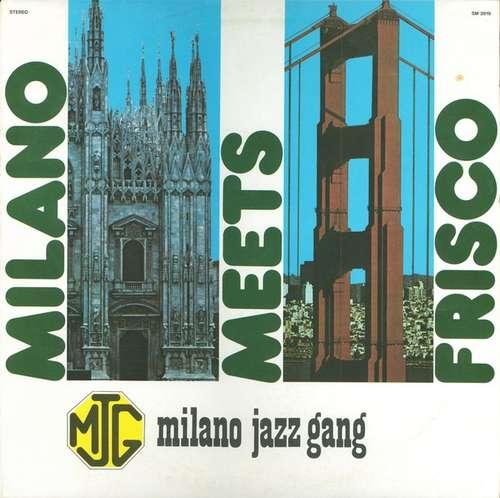 Bild Milano Jazz Gang - Milano Meets Frisco (LP) Schallplatten Ankauf