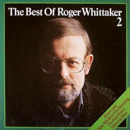 Bild Roger Whittaker - The Best Of Roger Whittaker 2 (LP, Comp) Schallplatten Ankauf