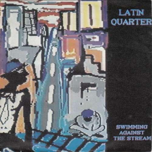Bild Latin Quarter - Swimming Against The Stream (7, Single) Schallplatten Ankauf