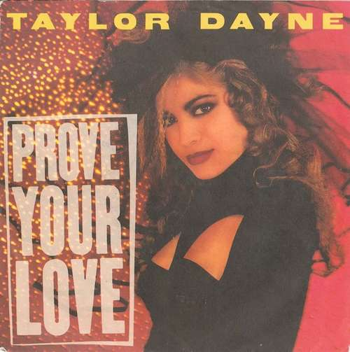 Bild Taylor Dayne - Prove Your Love (7, Single) Schallplatten Ankauf