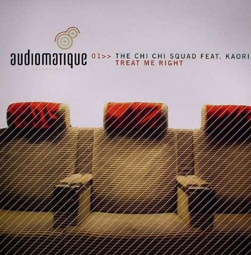 Bild The Chi Chi Squad Feat. Kaori - Treat Me Right (12) Schallplatten Ankauf