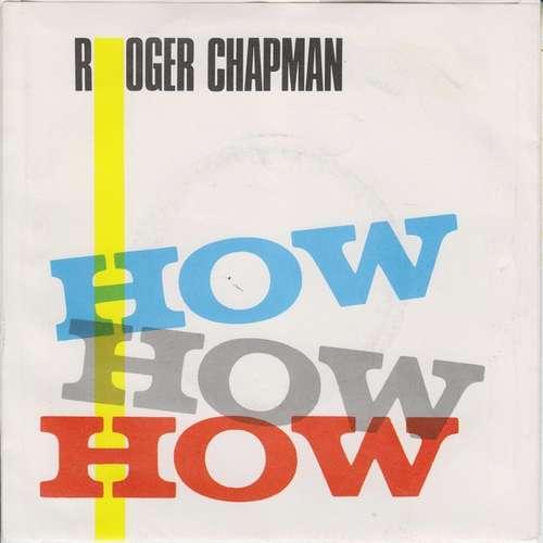 Cover zu Roger Chapman - How How How (7, Single) Schallplatten Ankauf
