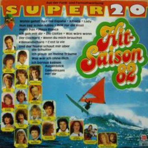 Bild Various - Super 20 Hit-Saison 82 (LP, Comp, Club) Schallplatten Ankauf