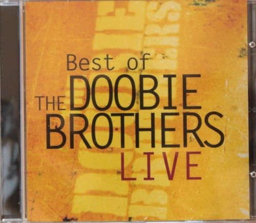 Bild The Doobie Brothers - Best Of The Doubie Brothers Live (CD, Comp) Schallplatten Ankauf