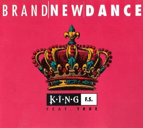 Bild King F.S. Feat. True (10) - Brand New Dance (12, Maxi) Schallplatten Ankauf
