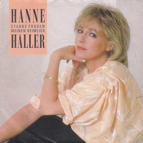 Bild Hanne Haller - Starke Frauen Weinen Heimlich (7, Single) Schallplatten Ankauf